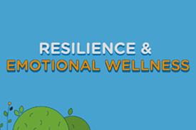 Resilience and Emotional Wellness graphic